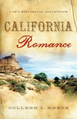 California Romance - eBook  -     By: Colleen Reece