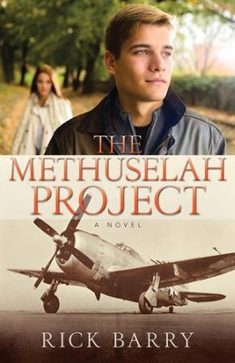 The Methuselah Project: A Novel  -     By: Rick Barry
