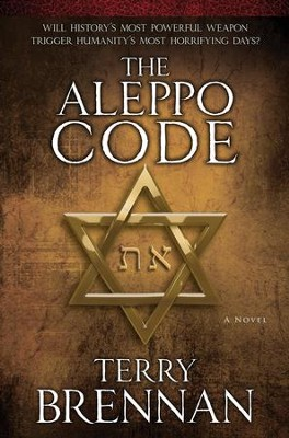 The Aleppo Code: The Jerusalem Prophecies, #3  -     By: Terry Brennan