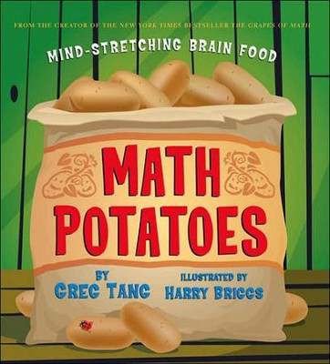 Math Potatoes  -     By: Greg Tang     Illustrated By: Harry Briggs