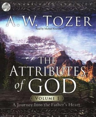 The Attributes of God, Vol. 1 - audiobook on CD  -     Narrated By: Michael Kramer     By: A.W. Tozer