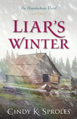 Liar's Winter   -     By: Cindy K. Sproles