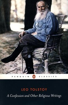 A Confession and Other Religious Writings   -     By: Leo Tolstoy, Jane Kentish