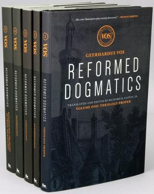 Reformed Dogmatics - 5 Volumes  -     Translated By: Richard B. Gaffin     By: Geerhardus Vos