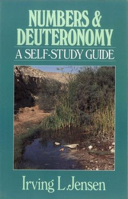 Numbers & Deuteronomy: Jensen Bible Self-Study Guide Series  -     By: Irving L. Jensen