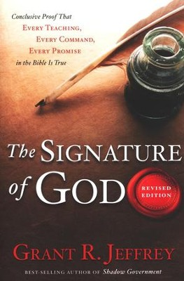 The Signature of God  Rev. Ed.  -     By: Grant R. Jeffrey