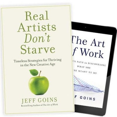Real Artists Don't Starve w/ FREE The Art of Work ebook   -