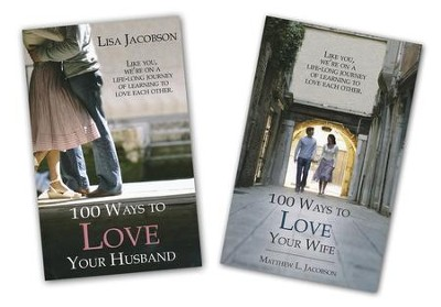 100 Ways to Love Your Wife / 100 Ways to Love Your Husband -  2 Pack  -     By: Matthew L. Jacobson, Lisa Jacobson