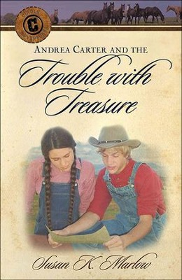 Andrea Carter and the Trouble with Treasure  -     By: Susan K. Marlow