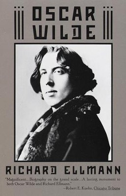 Oscar Wilde - eBook  -     By: Richard Ellmann