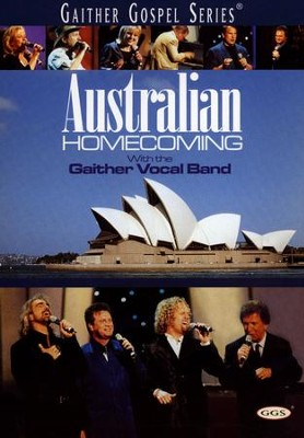 Australian Homecoming, DVD   -     By: Gaither Vocal Band