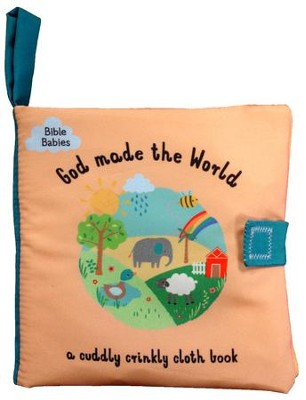 God Made the World  -     By: Debbie Rivers-Moore     Illustrated By: Emma Haines