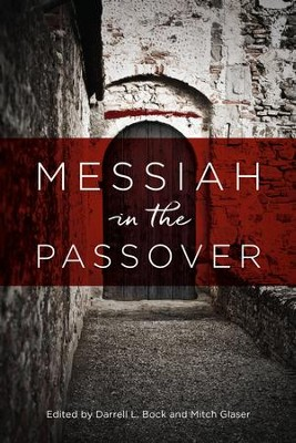 Messiah in the Passover  -     By: Mitch Glaser