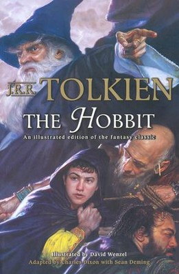 The Hobbit - An illustrated edition of the fantasy classic  -     Edited By: Charles Dixon     By: J.R.R. Tolkien     Illustrated By: David Wenzel