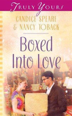 Boxed into Love - eBook  -     By: Candice Miller Speare, Nancy Toback