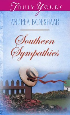 Southern Sympathies - eBook  -     By: Andrea Boeshaar