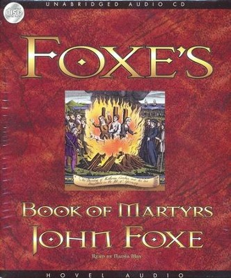 Foxe's Book of Martyrs - Unabridged Audiobook on CD  -     Narrated By: Nadia May     By: John Foxe