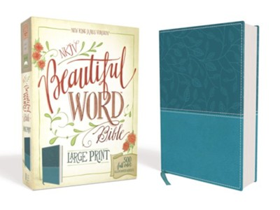 NKJV Beautiful Word Large-Print Bible--soft leather-look, turquoise  -