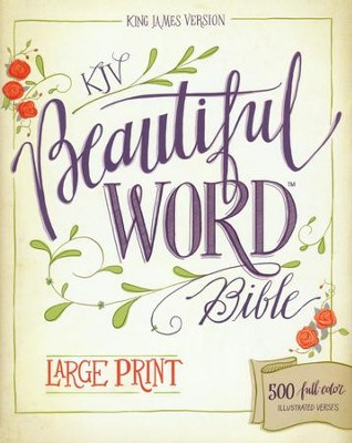 Kjv Beautiful Word Bible Hardcover Large Print 9780310446101 Christianbook Com