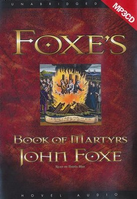 Foxe's Book of Martyrs - Unabridged Audiobook on MP3  -     Narrated By: Nadia May     By: John Foxe