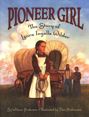 Pioneer Girl   -     By: William Anderson