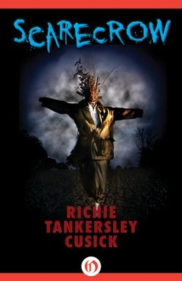 Scarecrow - eBook  -     By: Richie Tankersley Cusick