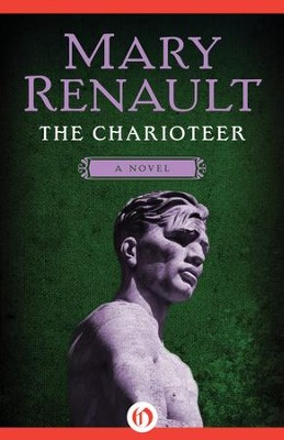 The Charioteer: A Novel - eBook  -     By: Mary Renault