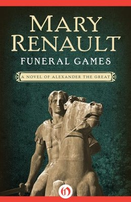 Funeral Games - eBook  -     By: Mary Renault