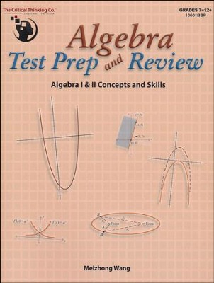 Algebra Test Prep and Review   -     By: Meizhong Wang