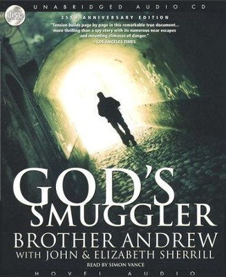 God's Smuggler - Unabridged Audiobook on CD  -     Narrated By: Simon Vance     By: Brother Andrew, John Sherill, Elizabeth Sherill