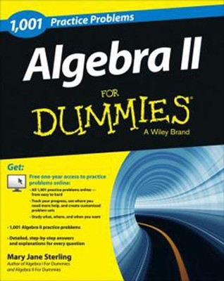 1001 Algebra II Practice Problems For Dummies  -     By: Mary Jane Sterling