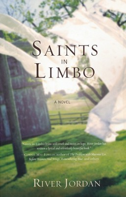 Saints in Limbo  -     By: River Jordan