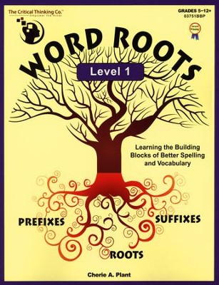 Word Roots, Level 1   -     By: Cherie A. Plant