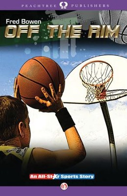 Off the Rim - eBook  -     By: Fred Bowen