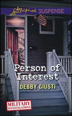 Person of Interest  -     By: Debby Giusti