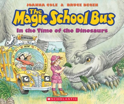 The Magic School Bus: In the Time of the Dinosaurs  -     By: Joanna Cole     Illustrated By: Bruce Degen