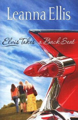 Elvis Takes a Back Seat    -     By: Leanna Ellis