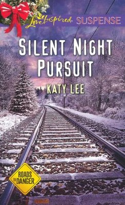 Silent Night Pursuit  -     By: Katy Lee