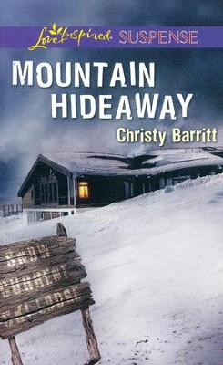 Mountain Hideaway   -     By: Christy Barritt