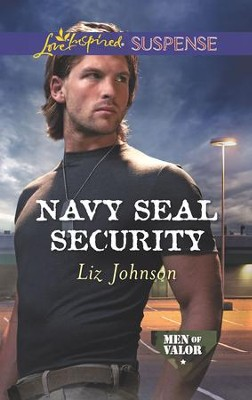 Navy SEAL Security   -     By: Liz Johnson