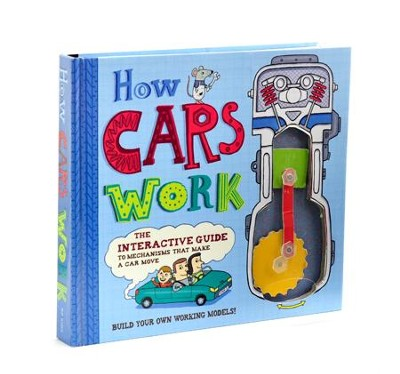 How Cars Work: The Interactive Guide to Mechanisms that Make a Car Move  -     By: Nick Arnold