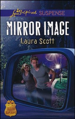 Mirror Image  -     By: Laura Scott