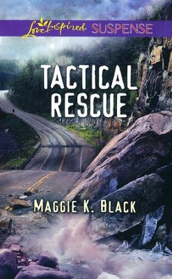Tactical Rescue  -     By: Maggie Black
