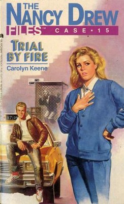Trial by Fire - eBook  -     By: Carolyn Keene