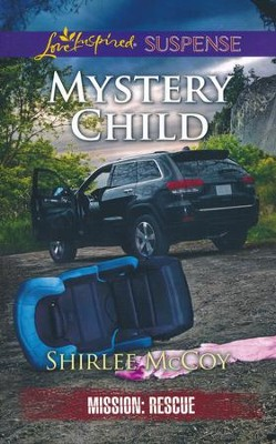 Mystery Child  -     By: Shirlee McCoy