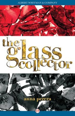 The Glass Collector - eBook  -     By: Anna Perera