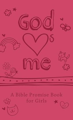 God Hearts Me: A Bible Promise Book for Girls - eBook  -