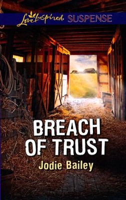 Breach of Trust  -     By: Jodie Bailey