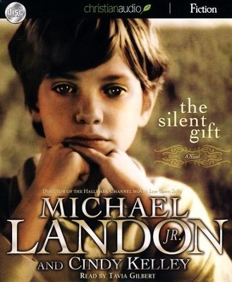 The Silent Gift: Unabridged Audiobook on CD  -     By: Michael Landon Jr., Cindy Kelley