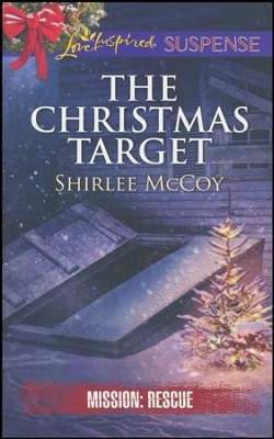 The Christmas Target  -     By: Shirlee McCoy